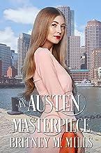An Austen Masterpiece (Love, Austen) (English Edition)
