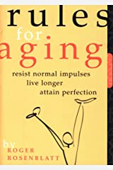 Rules for Aging: A Wry and Witty Guide to Life Kindle Edition