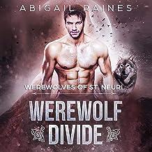 Werewolf Divide: Werewolves of St. Neuri, Book 2