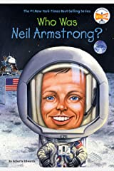 Who Is Neil Armstrong? (Who Was?) Kindle Edition