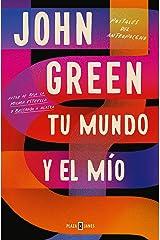 Tu mundo y el mío: Postales del Antropoceno (Spanish Edition) Kindle Edition