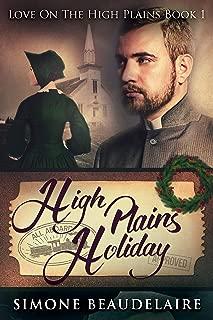 High Plains Holiday: A Steamy Western Historical Romance (Love On The High Plains Book 1)