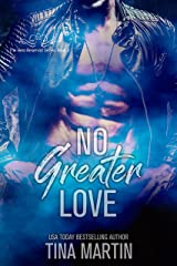 No Greater Love (The Hero Reservist Book 3) Kindle Edition