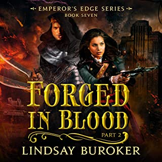 Forged in Blood: Part 2: Emperor's Edge Series, Book 7