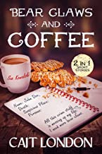 Bear Claws and Coffee: Cozy Mystery Humor
