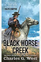 Black Horse Creek Kindle Edition