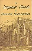 Best french huguenot church charleston sc history Reviews