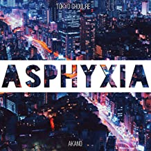 Asphyxia (From