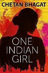 One Indian Girl Kindle Edition