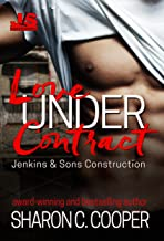 Love Under Contract (Jenkins & Sons Construction Series Book 1)