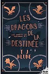 Les dragons de la destinée: Les contes de Verania, T2 Format Kindle