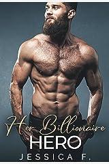 Her Billionaire Hero: Eine Zweite Chance Romantik (Unwiderstehliche Brüder 4) (German Edition) Format Kindle