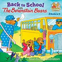 Back to School with the Berenstain Bears (The Berenstain Bears Classics)