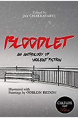 Bloodlet: An Anthology of Violent Fiction Kindle Edition
