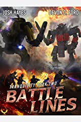 Battle Lines: A Military Sci-Fi Series (Tranquility Book 2) Kindle Edition