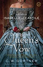 The Queen's Vow: A Novel of Isabella of Castile (English Edition)