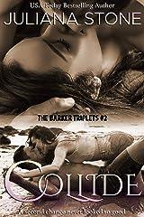Collide (The Barker Triplets Book 2) Kindle Edition