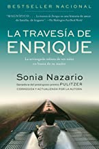 La Travesia de Enrique: La arriesgada odisea de un niño en busca de su madre (Spanish Edition)