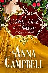A Match Made in Mistletoe: A Regency Novella Kindle Edition