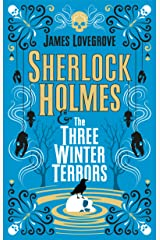 Sherlock Holmes and The Three Winter Terrors Kindle Edition