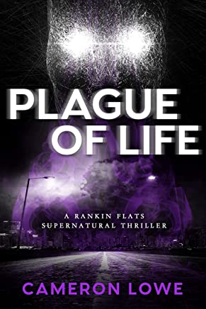 Plague of Life (Rankin Flats Supernatural Thrillers Book 7)