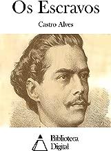 Os Escravos (Portuguese Edition)