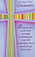On Your First Communion Greeting Card -May this beautiful day be just the beginning of a life filled with blessings from our Lord