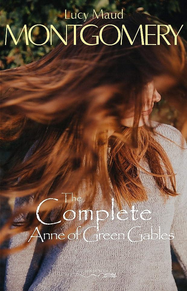 ブラザー意外最初はThe Complete Anne of Green Gables (English Edition)