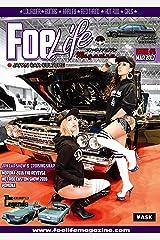 Foe Life Magazine issue # 5: Japan Car Culture Foe Life Magaine (フォーライフマガジンNEXT 編集部) Kindle版