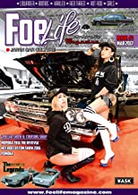 Foe Life Magazine issue # 5: Japan Car Culture Foe Life Magaine (Foelifemagazine NEXT Editorial department) (Japanese Edition)