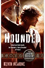 Hounded: The Iron Druid Chronicles Kindle Edition