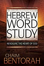 Hebrew Word Study: Revealing the Heart of God
