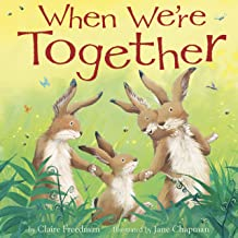 When We're Together - Little Hippo Books - Children's Padded Board Book
