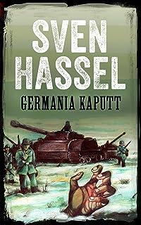 Germania Kaputt: Edizione italiana (Sven Hassel Libri Seconda Guerra Mondiale) (Italian Edition)