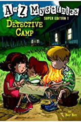 A to Z Mysteries Super Edition 1: Detective Camp (A to Z Mysteries: Super Edition series) Kindle Edition