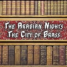 The Arabian Nights - The City of Brass