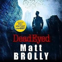 Dead Eyed: DCI Michael Lambert Crime Series, Book 1