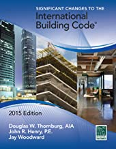 Significant Changes to the International Building Code® 2015 Edition (Signigicant Changes to the International Building Code)