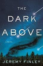 The Dark Above: A Novel