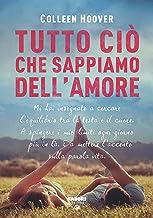 Tutto ciò che sappiamo dell'amore (Life) (Slammed (versione italiana) Vol. 1) (Italian Edition)