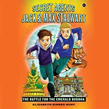 The Battle for the Emerald Buddha: Thailand: Secret Agents Jack and Max Stalwart, Book 1
