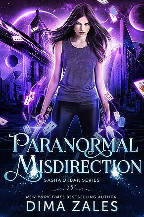 Paranormal Misdirection (Sasha Urban Series Book 5)