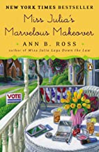 Miss Julia's Marvelous Makeover: A Novel