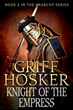Knight of the Empress (The Anarchy Series Book 2)