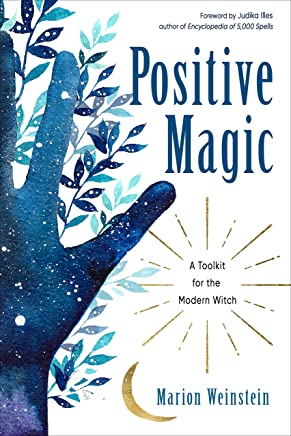 Positive Magic: A Toolkit for the Modern Witch (English Edition)