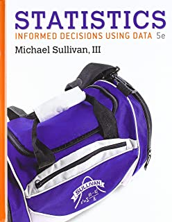 Statistics: Informed Decisions Using Data; Student Solutions Manual for Statistics: Informed Decisions Using Data; My Stat...