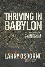 رونق در بابل: چرا امید ، فروتنی و خرد در یک فرهنگ بی خدا مهم است