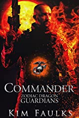 Commander (Zodiac Dragon Guardians Book 9) Kindle Edition