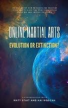 Online martial arts. Evolution or Extinction?