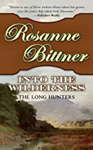 Into the Wilderness: The Long Hunters